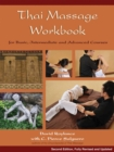 Thai Massage Workbook : Basic and Advanced Courses - eBook
