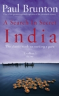 A Search In Secret India : The classic work on seeking a guru - Book