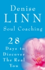 Soul Coaching : 28 Days to Discover the Real You - Book