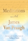 Meditations with James Van Praagh - Book
