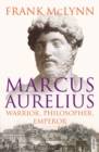 Marcus Aurelius : Warrior, Philosopher, Emperor - Book