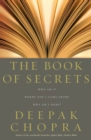 The Book Of Secrets : Who am I? Where did I come from? Why am I here? - Book
