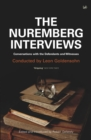 The Nuremberg Interviews : Conversations with the Defendants and Witnesses - Book