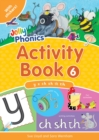 Jolly Phonics Activity Book 6 : In Precursive Letters (British English edition) - Book