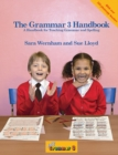 The Grammar 3 Handbook : In Precursive Letters (British English edition) - Book