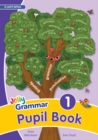 Grammar 1 Pupil Book : In Print Letters (British English edition) - Book