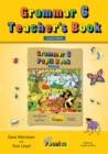 Grammar 6 Teacher's Book : In Print Letters (British English edition) - Book