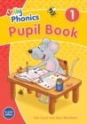 Jolly Phonics Pupil Book 1 : in Print Letters (British English edition) - Book