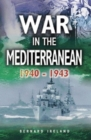 War in the Mediterranean 1940-1943 - Book