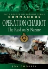Operation Chariot : The Raid on St. Nazaire - Book
