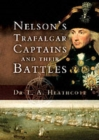 Nelson's Trafalgar Captains and Their Battles - Book