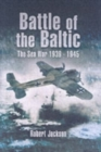 Battle of the Baltic: the Sea War 1939-1945 - Book