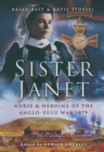 Sister Janet: Nurse and Heroine of the Anglo-zulu War 1879 - Book