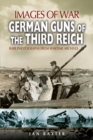 German Guns of the Third Reich - Book