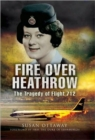 Fire Over Heathrow: the Tragedy of Flight 712 - Book