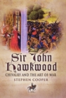 Sir John Hawkwood: Chivalry and the Art of War - Book