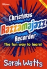 Christmas Razzamajazz Recorder : Ten Well Known Christmas Tunes with a 'Feel Good' Accompaniment - Book