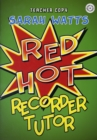 RED HOT RECORDER TUTOR DESCANT - TEACHER - Book