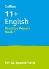 11+ English Practice Test Papers - Multiple-Choice: for the GL Assessment Tests - Book