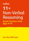 11+ Non-Verbal Reasoning Quick Practice Tests Age 9-10 (Year 5) : For the 2021 Cem Tests - Book