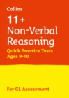 11+ Non-Verbal Reasoning Quick Practice Tests Age 9-10 (Year 5) : For the 2021 Gl Assessment Tests - Book