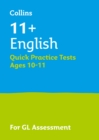 11+ English Quick Practice Tests Age 10-11 (Year 6) : For the 2021 Gl Assessment Tests - Book