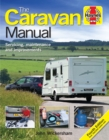 The Caravan Manual : Servicing, maintenance and improvements - Book