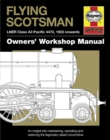 Flying Scotsman Manual : An insight into maintaining, operating and restoring the legendary steam locomotive - Book