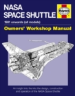 NASA Space Shuttle Owners' Workshop Manual : An insight into the design, construction and operation of the NASA Space Shuttle - Book