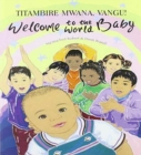Welcome to the World Baby in Shona and English - Book
