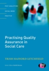 Practising Quality Assurance in Social Care - Book
