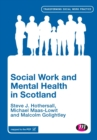 Social Work and Mental Health in Scotland - Book
