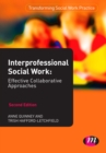 Interprofessional Social Work : Effective Collaborative Approaches - eBook