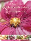 A Perfect World in Ribbon Embroidery and Stumpwork - Book