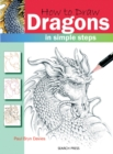How to Draw: Dragons : In Simple Steps - Book