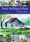 Rustic Buildings and Barns in Watercolour - Book