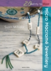 Twenty to Make: Micro Macrame Jewellery - Book