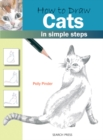 How to Draw: Cats : In Simple Steps - Book