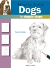 How to Draw: Dogs : In Simple Steps - Book