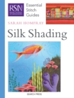RSN Essential Stitch Guides: Silk Shading - Book