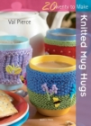 Twenty to Make: Knitted Mug Hugs - Book