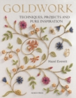Goldwork : Techniques, Projects and Pure Inspiration - Book