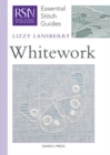 RSN Essential Stitch Guides: Whitework - Book