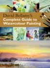David Bellamy's Complete Guide to Watercolour Painting - Book