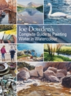 Joe Dowden's Complete Guide to Painting Water in Watercolour - Book