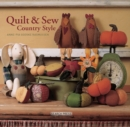 Quilt and Sew Country Style - Book