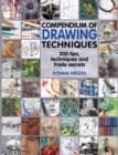 Compendium of Drawing Techniques : 200 Tips and Techniques and Trade Secrets - Book