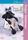 Twenty to Make: Sugar Wobblies - Book