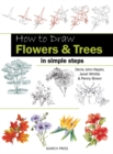 How to Draw: Flowers & Trees : In Simple Steps - Book