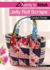 20 to Stitch: Jelly Roll Scraps - Book